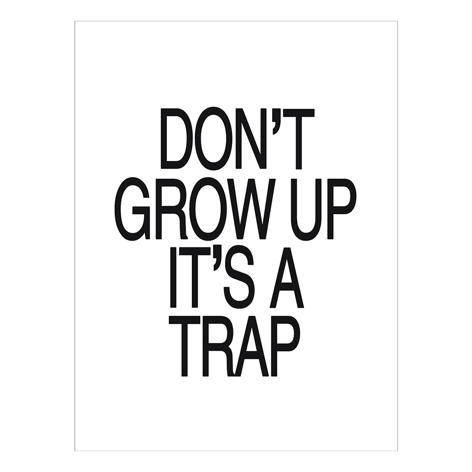 w22 wall poster don t grow up it s a trap quote canvas art print