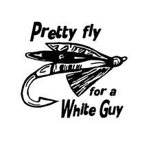 14CM*12.7CM Pretty Fly For A White Fishing Guy Car Accessories Car Sticker  And