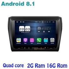 for kia suzuki swift 2017 2018 Android 8.1 Quad core Car Stereo radio gps with 2g ram wifi 4G usb bluetooth mirror link