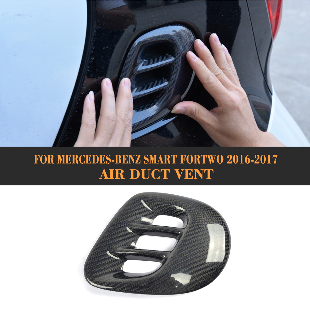 Carbon Fiber Air Duct Vent Fender Trims for Mercedes Benz Smart Fortwo Coupe 2 Door 2016 2017 1piece auto side air vent fender decoration sticker cover hole intake grille duct flow