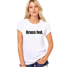 """""""Grass Fed"""" women's shirt / girlie"""