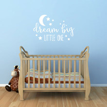 Dream Big Little One - With Moon And Stars Vinyl Decal Wall Art Decor For Nursery Children Baby Bedroom Sticker B702