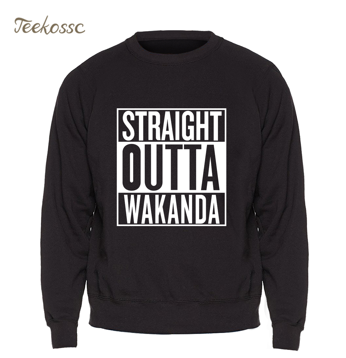 Straight Outta Wakanda Sweatshirt Men Black Panther Wakanda Hoodies Movie Crewneck Sweatshirts Music Hip Hop Sportswear Homme