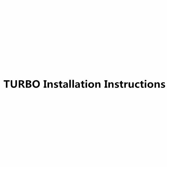 TURBO Installation Instructions