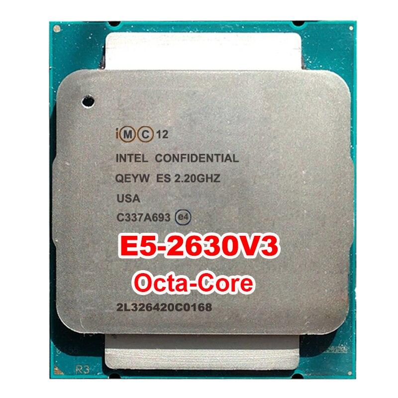 מעבד מעבד שרת Xeon QEYW לדוגמא מהנדס E5-2630v3 ES QS 2.2 GHz E5 V3 2630V3 רדיאטור LAG2011 8 אוקטה core אוקטה core 16 חוט 85 W