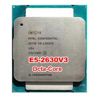 SERVER PROCESSOR CPU Xeon E5-2630v3 ES QS Engineer sample QEYW 2.2GHz E5 V3 2630V3 LAG2011 8 octa core octa-core 16 thread 85W