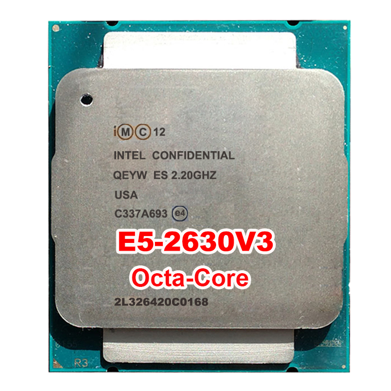 SERVER PROCESSOR CPU <font><b>Xeon</b></font> <font><b>E5</b></font>-2630v3 ES QS Engineer sample QEYW 2.2GHz <font><b>E5</b></font> <font><b>V3</b></font> 2630V3 LAG2011 8 octa core octa-core 16 thread 85W image