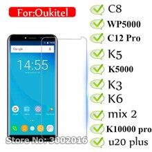 2PC Tempered Glass For Oukitel C8 C12 Pro K6 K10 K3 K5 Mix 2 U20 Plus K10000 Pro Max K5000 WP5000 Screen Protector Oukitel WP2