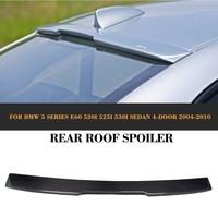 5 Series Carbon Fiber Rear Roof Wing Spoiler Rear Window Sun Shield Spoiler for BMW E60 Sedan 4 Door 04 10 525i 530i A style