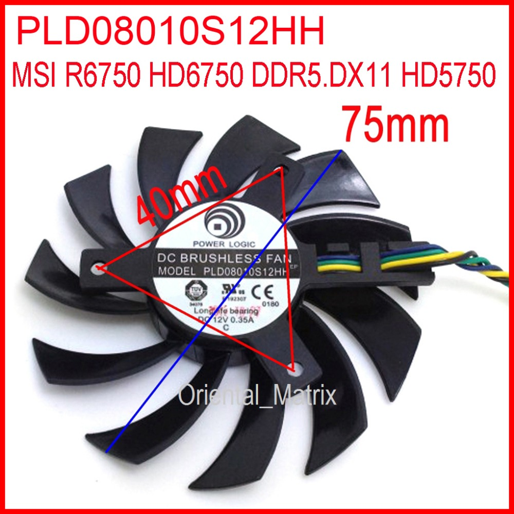 Free Shipping PLD08010S12HH 12V 0.35A 75mm 4Pin For MSI R6750 HD6750 DDR5.DX11 HD5750 Graphics Card Cooling Fan