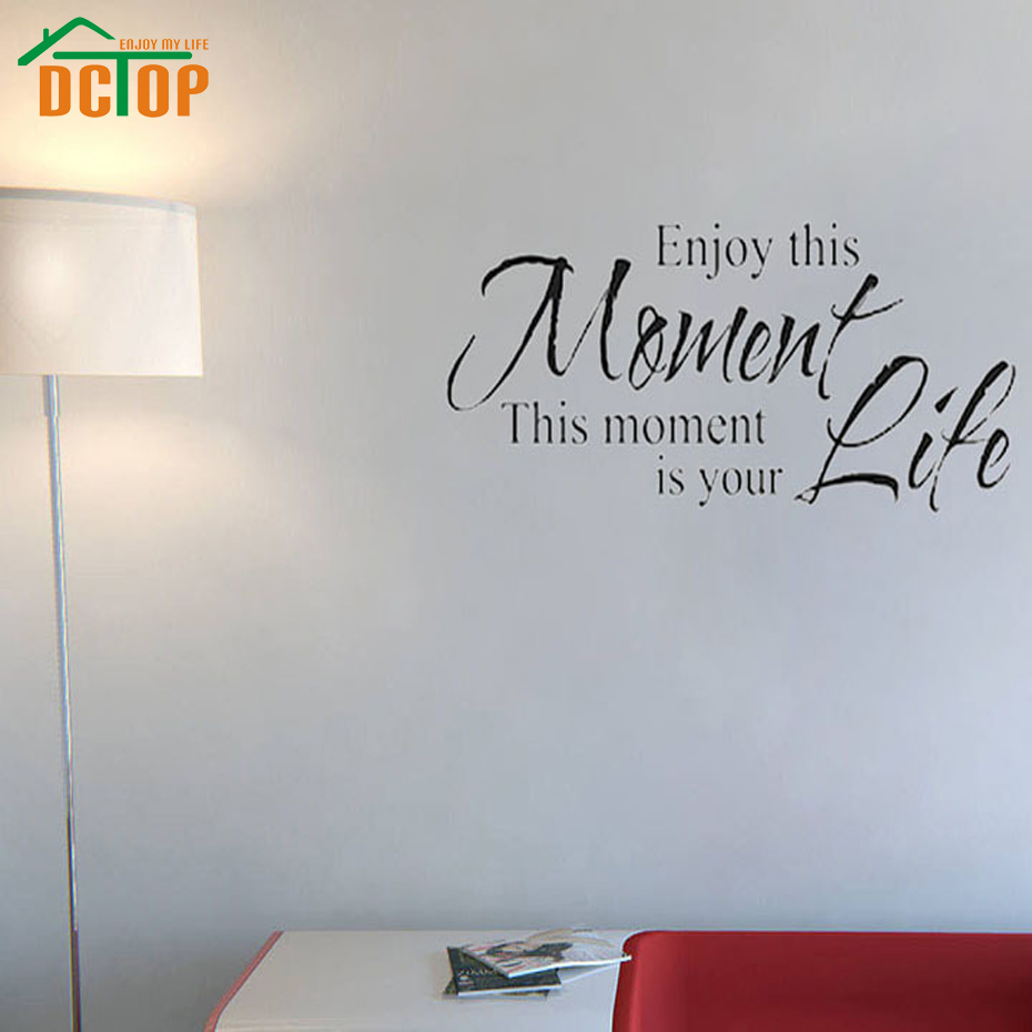 Dctop enjoy this moment is your life wall stickers retro for Phrases murales