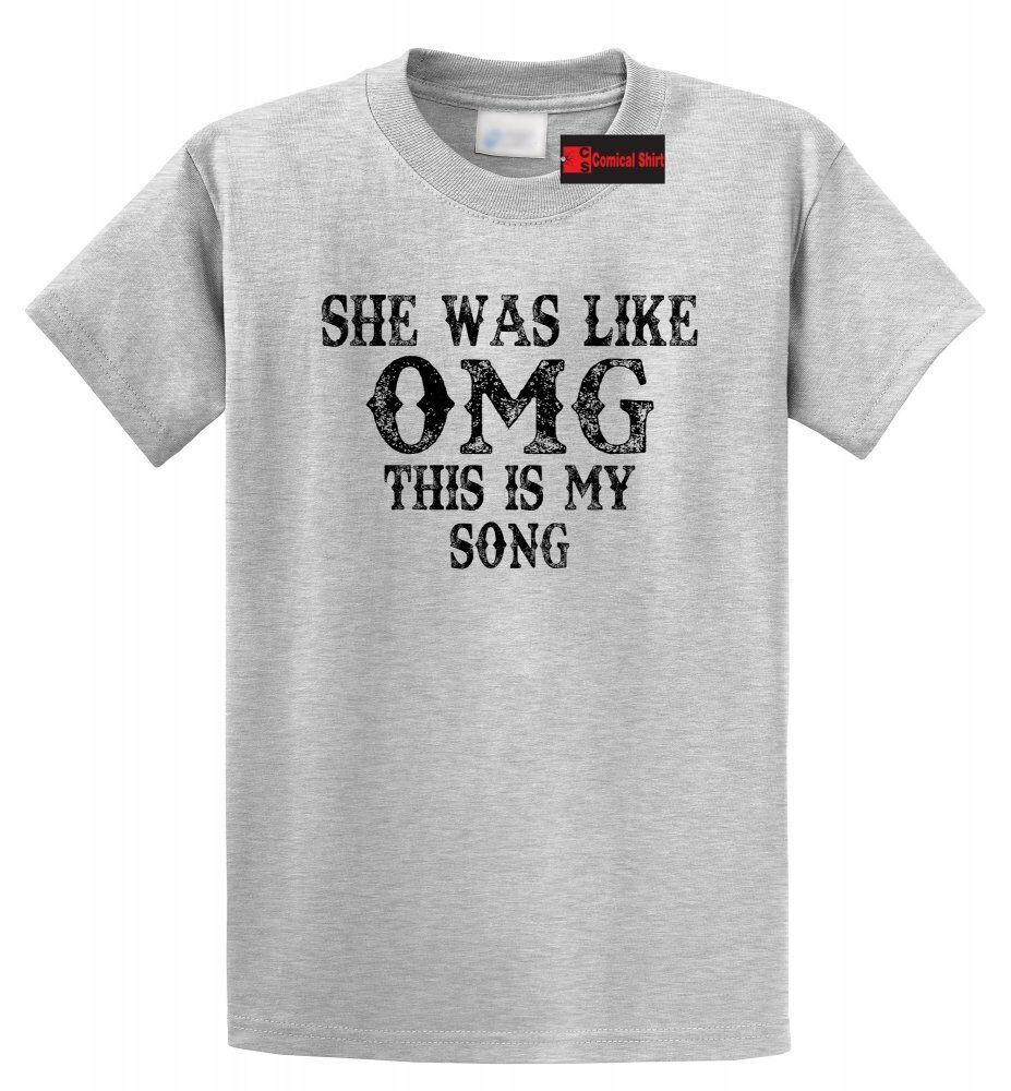 She Was Like OMG This Is My Song T Shirt Country Music Concert Tee Shirt image