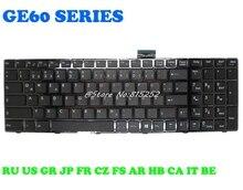 Laptop Keyboard For MSI GE60 GP60 V139922CK1 CS FR GR V123322IK1 V123322CK1 FS S1N-3ECZ2G1-SA0 S1N-3EFR2B1-SA0 S1N-3EFR2K1-SA0 laptop keyboard for msi gt60 gt70 gx60 gx70 v123322lk1 v139922ak ar ca fr v123322fk1 be s1n 3ebe2e1 sa0 cs cz s1n 3ecz2a1 sa0