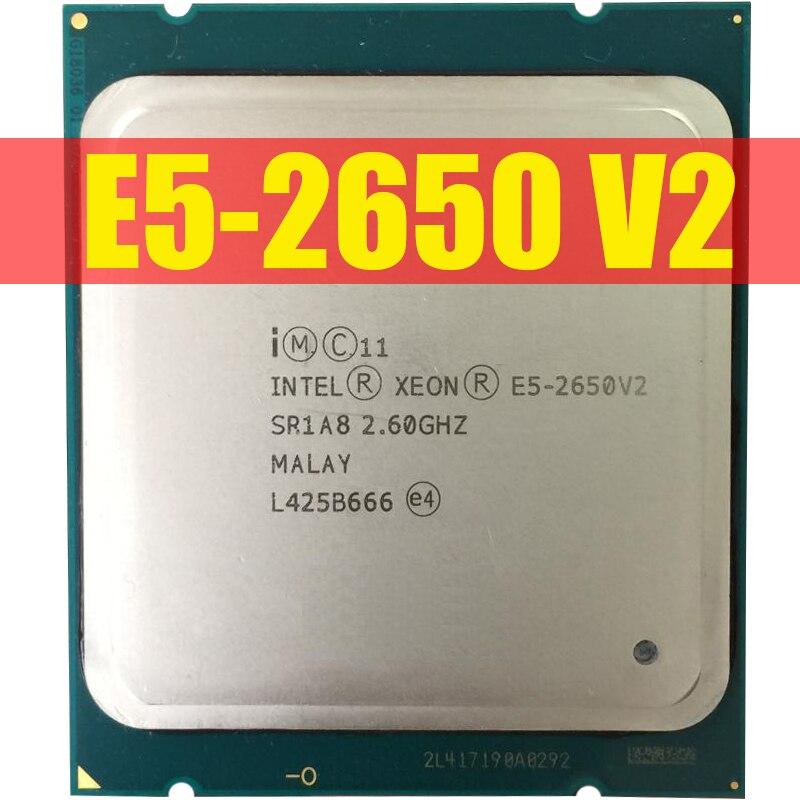Intel xeon işlemci E5-2650 V2 E5 2650 V2 CPU 2.6 LGA 2011 SR1A8 Octa çekirdek masaüstü işlemci e5 2650V2