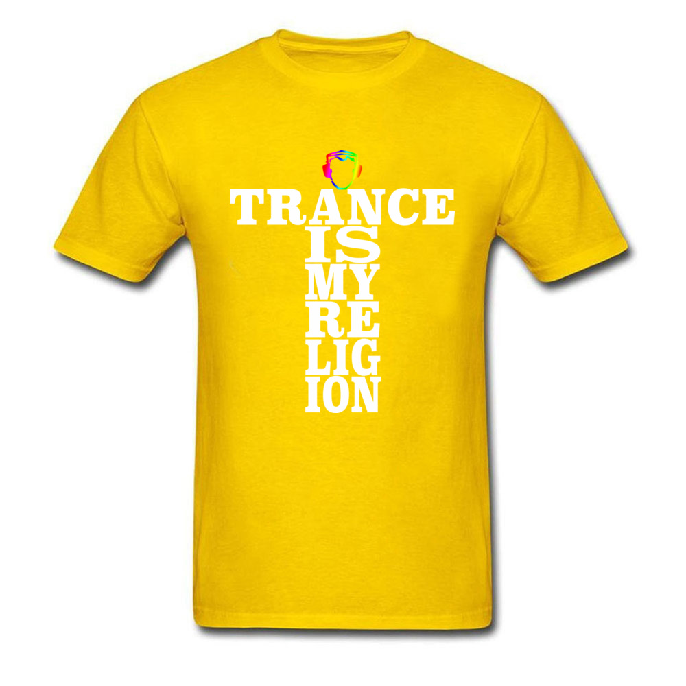 Trance Is My Religion Round Collar T Shirts Labor Day Personalized Tops Tees Short Sleeve Designer Cotton Fabric Tee-Shirts Men Trance Is My Religion yellow