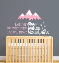 Quote Let Her Sleep For When She Wakes Will Move Mountains Wall Decal Nursery Decor Vinyl Baby Room Stickers AY0116