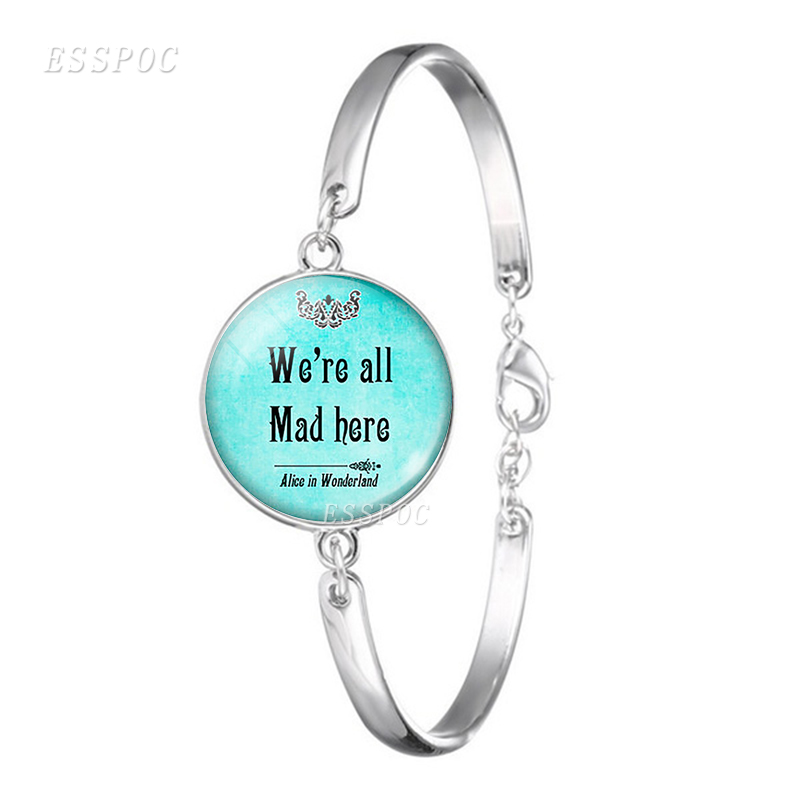 We're All Quite Mad Here Glass Cabochon Bracelet Women Fashion Silver Plated Charm Bracelet Women Daughter Birthday Gift
