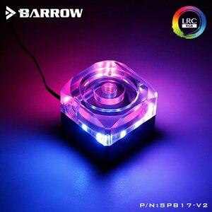 Image 5 - Barrow 17W DDC Bơm Combo Đơn Vị PWM Bơm + Mờ Đen Hồ Chứa Loại LRC2.0 5V Mobo Aura SPB17 V2