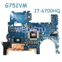G752VM MB._0M I7 6700HQ CPU N17E G1 A1 laptop motherboard for ASUS G752 G752V G752VM G752VS mainboard laptop Motherboard