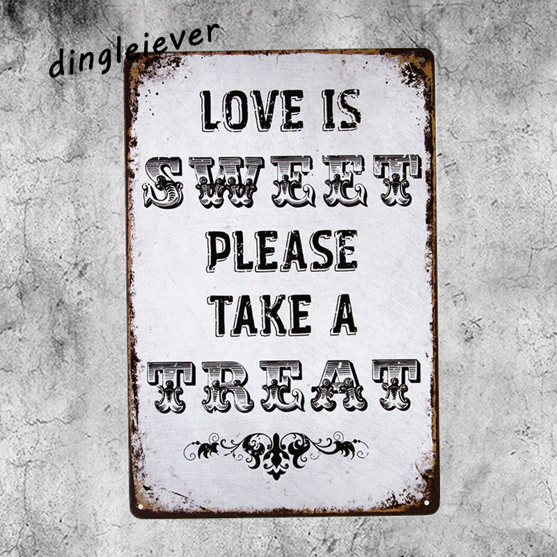 Us 8 99 Love Is Sweet Please Take A Treat Coffee Signs Kitchen Decor Metal Wall Art Painting In Plaques Signs From Home Garden On Aliexpress Com