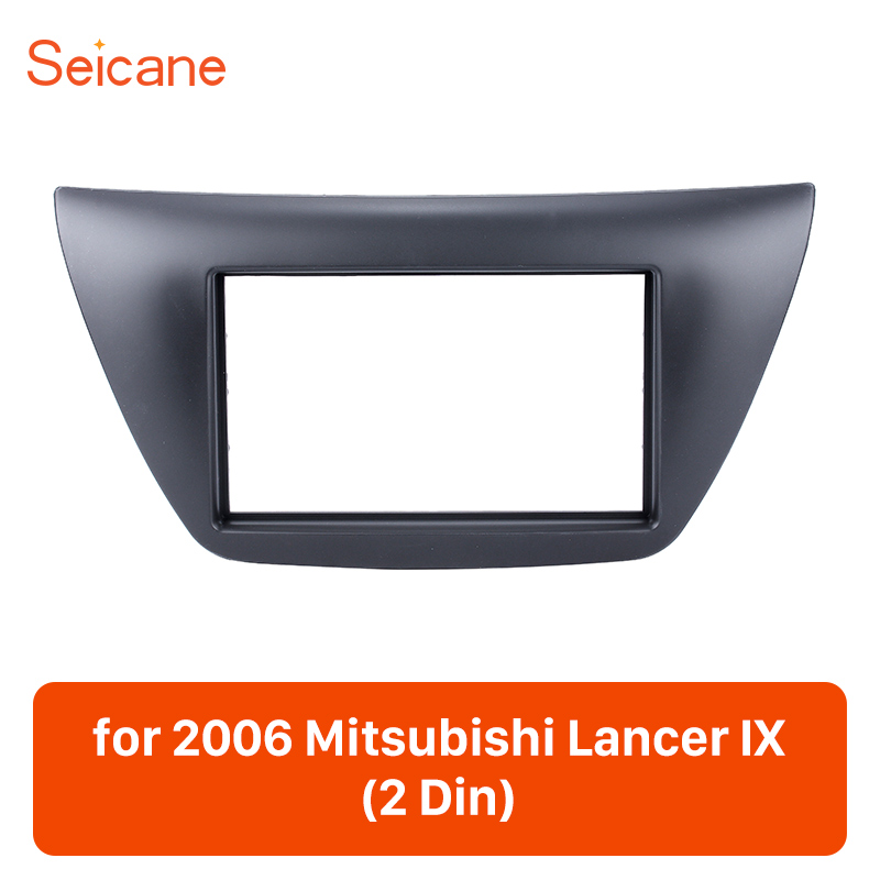 Seicane 178*100mm 2 Din Voiture Stéréo Fascia Dash Lunette Repose Kit Couverture Panneau Garniture Pour 2006 Mitsubishi lancer IX