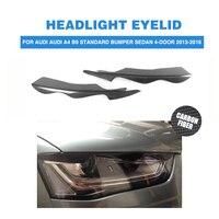 2PCS/set Carbon Fiber Front Headlight Eyebrows for Audi A4 B9 Standard Bumper Sedan 2013 2016 HeadLamp Covers Mask Eyelids