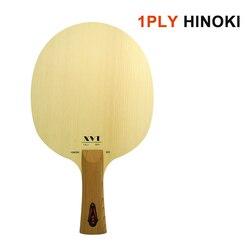 XVT Einzigen Hinoki 1Ply Hinoki 800 Tischtennis paddel/Tischtennis Klinge OFF +