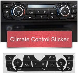 Image 1 - 車のステッカー AC 気候制御ボタンステッカーパネルボタン修理デカールキット 2006 2011 bmw E90 E91 E92 330I レギュラータイプ