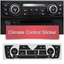 ملصق سيارة زر التحكم في المناخ AC ملصق لوحة زر طقم تصليح شارات لسيارة BMW 2006 2011 E90 E91 E92 330I النوع العادي