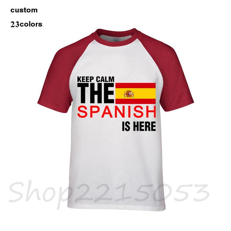b77c2dda Keep Calm Fear The Spanish Is Here T Shirts Men Novelty Tees Male New  Coming Big Top Popular Teenboys Tshirt Spain Flag t-shirt