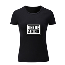 One Of A Kind Letter Print Fashion Style Women's Girl's T Shirt Summer Short T-shirts Cotton Fitness Tshirt for Lady Gift Tops