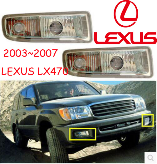 1pcs 2003 2007y for Lexus LX470 fog light car accessories headlamp for LX470 headlight LX470 day