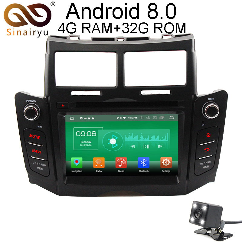 Sinairyu 4G RAM Android 8.0 Car DVD For Toyota YARIS 2005 2007 2008 2009 2010 2011 Octa Core 32G ROM Radio GPS Player Head Unit