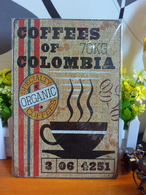 Specialty organic coffees of Colombia Vintage metal painting retro metal tin sign posters wall stickers home cafe bar pub decor