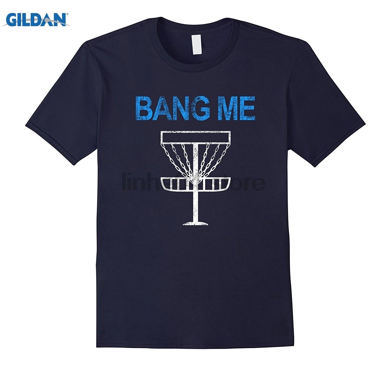 GILDAN Bang Me - Funny Frisbee Disc Shirt