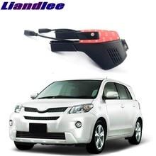 Liandlee для Toyota ist XP60 XP110 2002~ автомобильный дорожный видеорегистратор WiFi видеорегистратор для вождения
