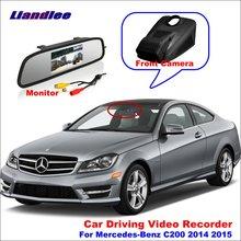 Liandlee Car DVR Front Camera Driving Video Recorder Mirror Monitor For Mercedes Benz C200 W205 2014 2015 HD AUTO CAM цена 2017