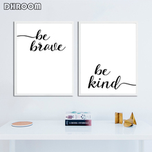 Be Brave Kind Poster Print Motivational Wall Art Black White Canvas Painting Picture Living Room Scandinavian Home Decor