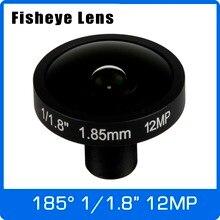 4 k lente 12 megapixel fisheye 1/1.7 Polegada 185 graus m12 montagem lente 1.85mm para imx226 sensor ultra 4 k câmera frete grátis