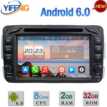 Android 6.0 Octa Core 2GB RAM 4G Car DVD Radio For Benz W203 S203 C180 C200 C220 C230 C240 C270 C280 C300 C320 C350 C32 C55 AMG