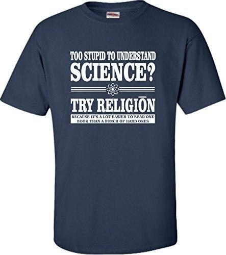 Взрослый Слишком Глупыми, Чтобы Понять Наука Попробуйте Религия Футболка