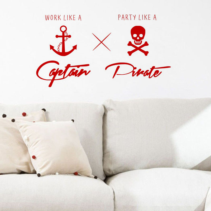 Work Like A Captain Party Like A Pirate Wall Stickers Childrens