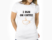Korean Harajuku O-neck Short Sleeve I Runner On Coffee Funny Tee Gift Idea T-shirt Coffee Enthusiast Shirt Xs Xl Bb19