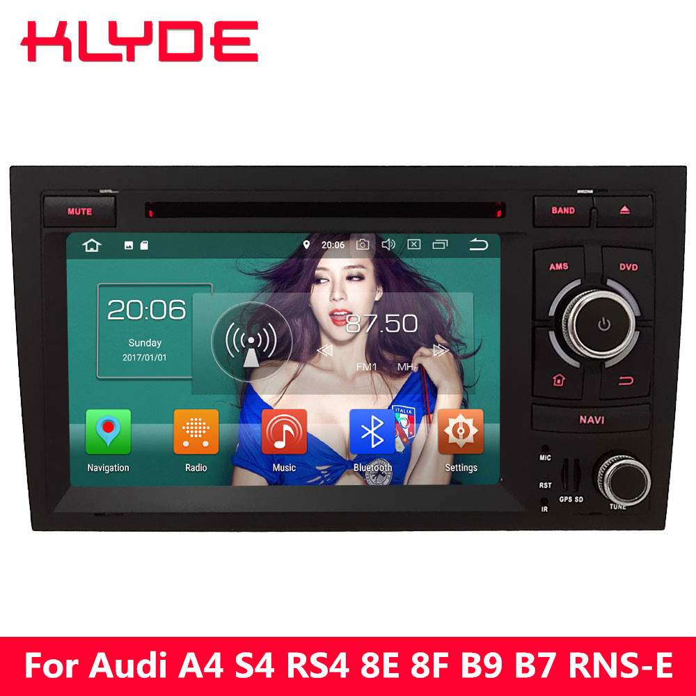 KLYDE 4G Octa Core Android 8.0 4GB RAM 32GB ROM Car DVD Multimedia Player Radio For Audi A4 S4 RS4 8E 8F B9 B7 RNS-E 2002-2008