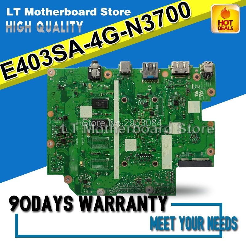 For ASUS E403SA motherboard REV2.0 Mainboard 4G Memory On Board N3700 CPU with 128 Hard Disk 100% tested S 4