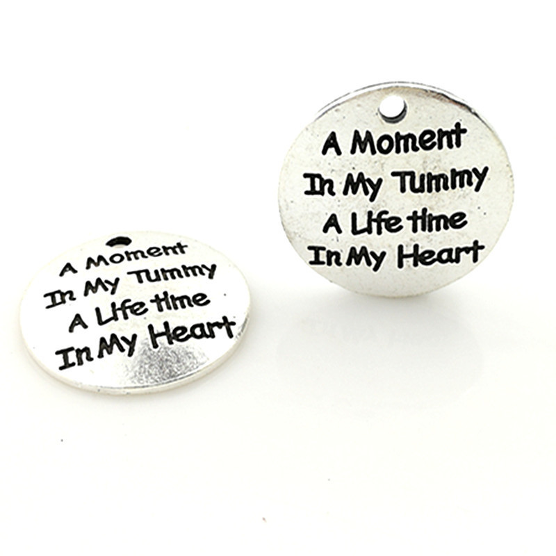20 pcs/Lot 25mm Antique Silver colour letter printed a moment in my tummy charm round disc message charms