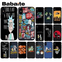 Babaite Cartoon Comic Meme Rick And Morty Custom Photo Soft Phone Case for Apple iPhone 8 7 6 6S Plus X XS MAX 5 5S SE XR Cover
