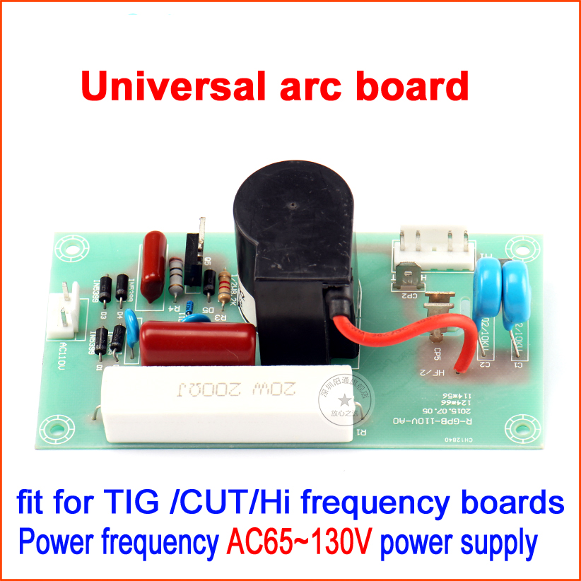 Power frequency AC65~130V wide power supply ,Universal argon arc welding high pressure plate, arc plate, lighter board wester arc 130
