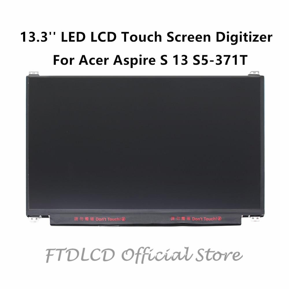 FTDLCD 13 3 For font b Acer b font Aspire S 13 S5 371T LED LCD