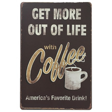 Get More Out Of Life With Coffee Vintage Metal Rectangle Sign Drink Plaque Fashion Tin Home Decor Wall Plate 20x30cm B1